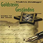 Goldsteins Geständnis | Friedrich Strassegger