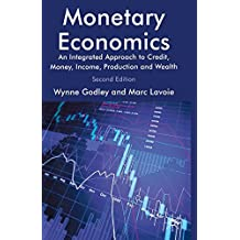 Monetary Economics: An Integrated Approach to Credit, Money, Income, Production and Wealth