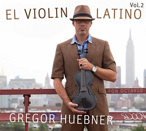 Jazz Latin Violin - El Violin Latino Vol. 2 For Octavio