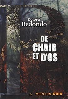 La trilogie du Baztán [02] : De chair et d'os, Redondo, Dolores