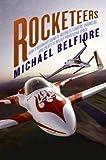 Rocketeers, Michael P. Belfiore, 0061149020