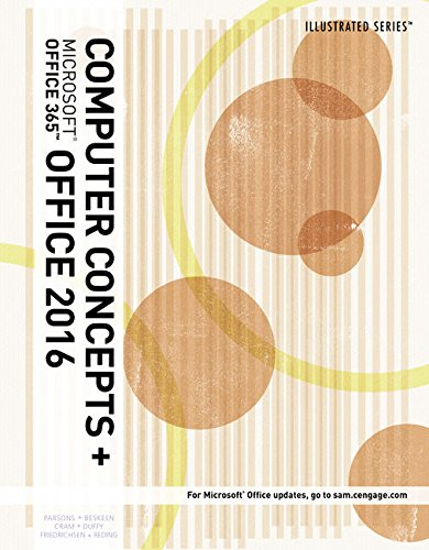 Illustrated Computer Concepts and Microsoft Office 365 & Office 2016, Loose-leaf Version