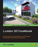 Lumion 3D Cookbook