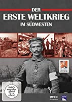 Der Erste Weltkrieg im S�dwesten