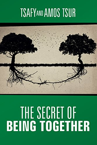 The Secret Of Being Together by Amos Tsur & Tsafy Tsur ebook deal