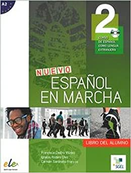 Nuevo Espanol en Marcha 2 : Student Book + CD: Level A2 (Spanish Edition) (Spanish) Paperback – 2014