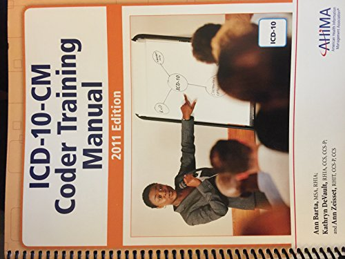 ICD-10-CM Coder Training Manual, 2011