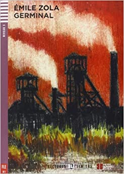 Germinal + CD (Lectures Eli Seniors Niveau 3 B1) by Emile Zola (2013-04-01)