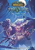 The Spiral Path (World of Warcraft: Traveler, Book 2)