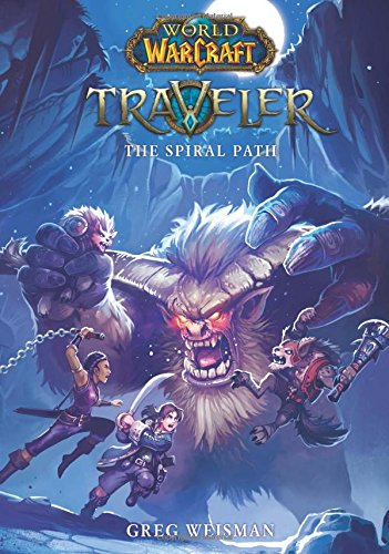 The The Spiral Path (World of Warcraft: Traveler, Book 2)