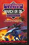 March or Die, Andrew Keith and William H. Keith, 0451451333