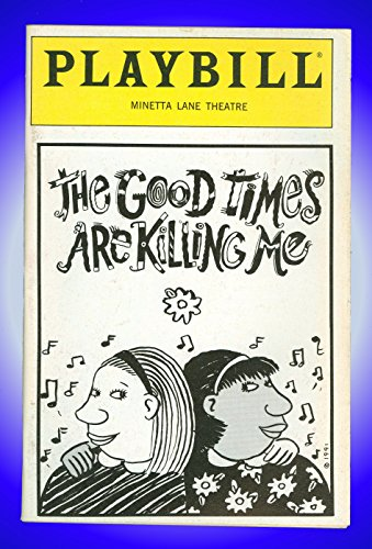 The Beneficial Times Are Killing Me, Off-Broadway Playbill + Wendell Pierce, Peter Appel, Ruth Williamson, Nora Cole, Chandra Wilson, Kathleen Dennehy, John Lathan, Lauren Gaffney, Harry Murphy, Ellia English