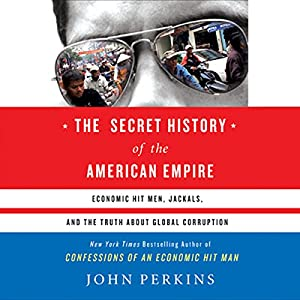 The Secret History of the American Empire Audiobook