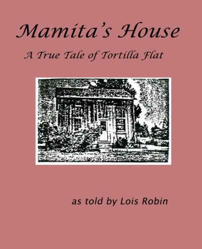 Mamita's House: A True Tale of