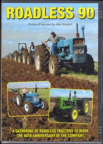 Roadless 90 - A Gathering of Roadless Tractors To Mark the 90th Anniversary of the (Anniversary Tractor)