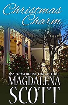 Christmas Charm (The McClains of Legend, Tennessee Book 8) by [Scott, Magdalena]