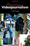 Practising Videojournalism, Vivien Morgan, 0415386667