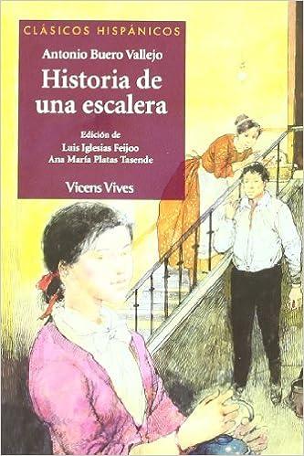 Historia De Una Escalera (Clásicos Hispánicos): Amazon.es: Iglesias Feijoo, Luis, Buero Vallejo, Antonio, Iglesias Feijoo, Luis, Ambrus, Victor G: Libros