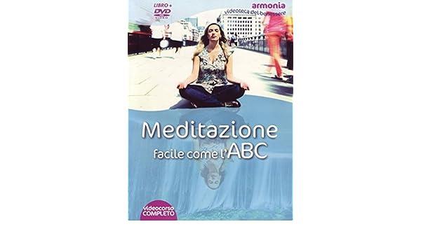 Meditazione facile come lABC. DVD. Con libro: 9788864120508 ...