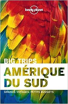 Book L'Amérique du sud - Big trips -1ed