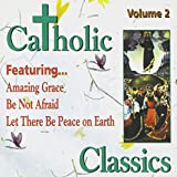 Catholic Classics, Vol. 2