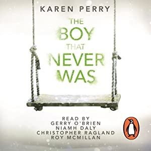 The Boy That Never Was Audiobook