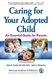 img - for Caring for Your Adopted Child: An Essential Guide for Parents book / textbook / text book