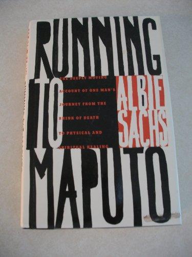 0060164689 - Albie Sachs: Running to Maputo - Buch