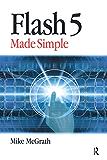 Flash 5 Made Simple
