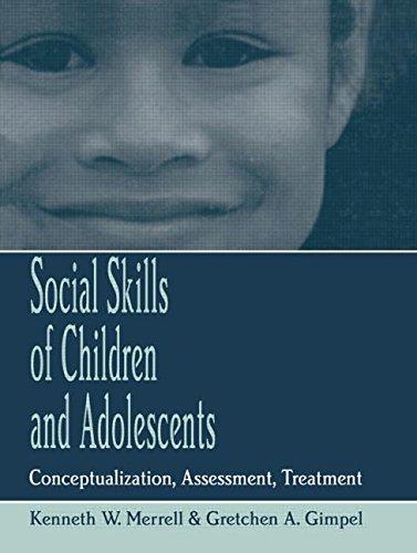 Social Skills of Children and Adolescents: Conceptualization, Assessment, Treatment