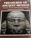Treasures of Ancient Mexico by Maria Antonieta Cervantes front cover