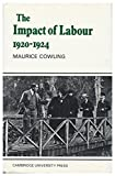 Impact of Labour 1920-1924 9780521079693
