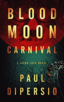 Blood Moon Carnival by [DiPersio, Paul]
