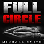 Full Circle | Michael Smith
