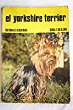 img - for EL YORKSHIRE TERRIER book / textbook / text book