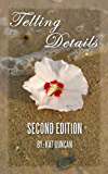 Telling Details, 2nd Edition (English Edition)