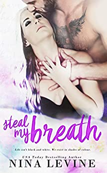 Steal My Breath (Elixir Book 1) by [Levine, Nina]