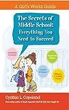 Secrets of Middle School, Cider Mill Press Staff and Cynthia L. Copeland, 160433195X
