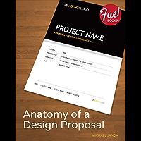 Anatomy of a Design Proposal (Fuel) (English Edition)