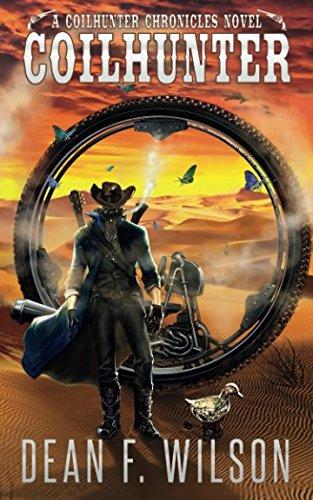 Coilhunter (A Coilhunter Chronicles Novel) (The Coilhunter Chronicles)