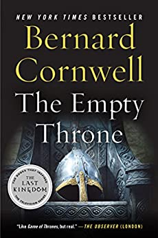 The Empty Throne: A Novel (Saxon Tales Book 8) by [Cornwell, Bernard]