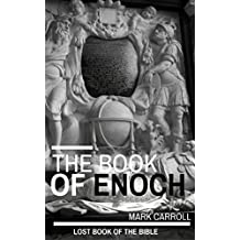 The Book of Enoch: Is the Book of Enoch a lost book of the Bible? Find out now.