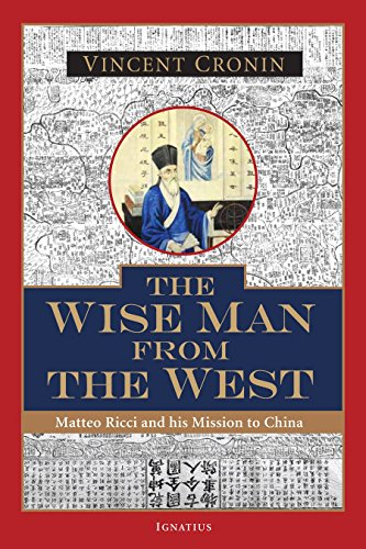 (The Wise Man from the West: Matteo Ricci and His Mission to China)