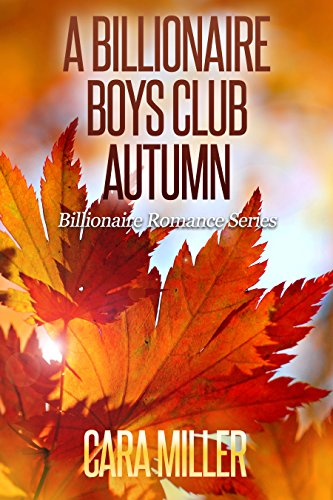 A Billionaire Boys Club Autumn (Billionaire Romance Book 23) cover