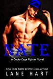 Nate (A Cocky Cage Fighter Novel Book 6)