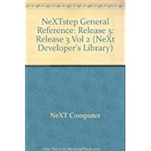 Nextstep General Reference, Release 3 (Nextstep Developer's Library) by Next Computer Inc. (1992-12-03)