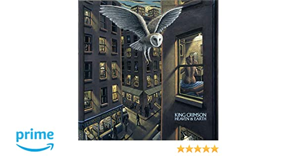 Heaven and Earth: King Crimson: Amazon.es: Música