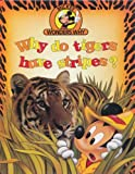 Why Do Tigers Have Stripes?, Alexandra Parsons, 1563262002