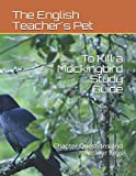 Book cover from To Kill a Mockingbird Study Guide: Chapter Questions and Answer Keys by The English Teachers Pet