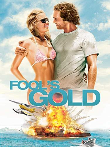 - Fool's Gold (2008)